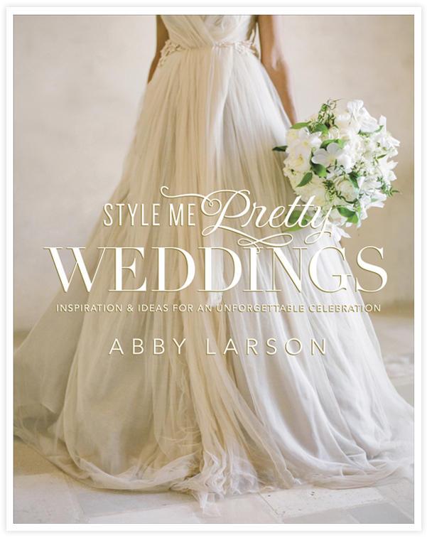 Style me pretty Hochzeitsbuch